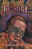 The Red Empire, Joe McKinney, 0983221154