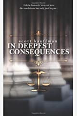 In Deepest Consequences Mass Market Paperback