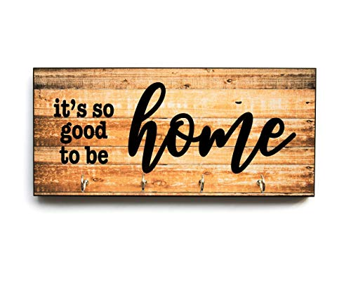 Key Holder for Wall It's So Good To Be Home with Rustic Farmhouse Style Print