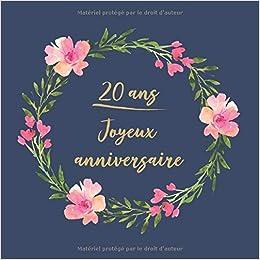 20 Ans Joyeux Anniversaire Félicitations Nous Vous
