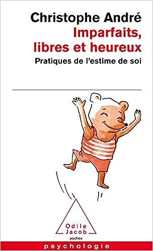 Imparfaits, libres et heureux - André Christophe