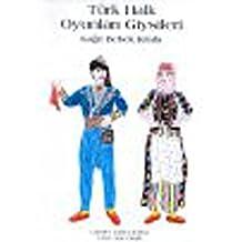 Turk Halk Oyunlari Giysileri Kagit Bebek Kitabi