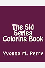 The Sid Series Coloring Book Paperback