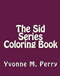 The Sid Series Coloring Book