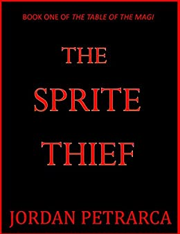 The Sprite Thief (The Table of the Magi Book 1) - Kindle