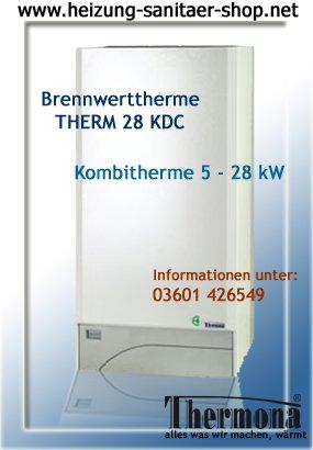 Gas Calentador Caldera combinada de condensación Therme 28 KDC para gas natural S