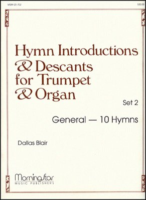 Hymn Introductions and Descants for Trumpet and Organ - Set 2 - Organ, -