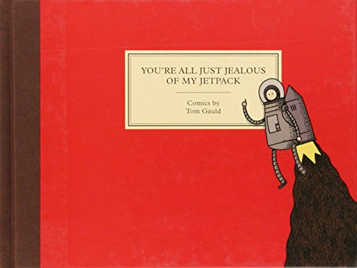 You're All Just Jealous of My Jetpack: Cartoons
