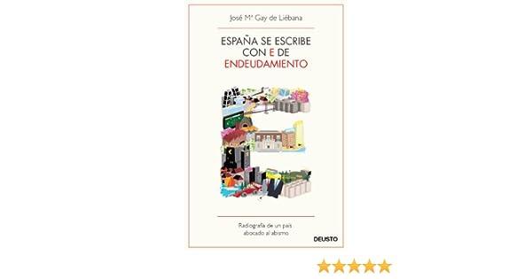 España se escribe con E de Endeudamiento: Radiografía de un país ...