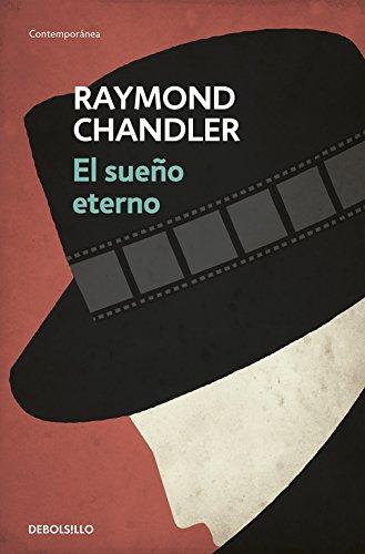 El Sueño eterno (Contemporanea (Debolsillo)) (Spanish Edition) [Raymond Chandler] (Tapa Blanda)