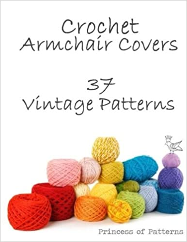 Crochet Armchair Covers 37 Vintage Patterns Princess Of Patterns