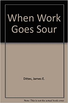 Book When Work Goes Sour