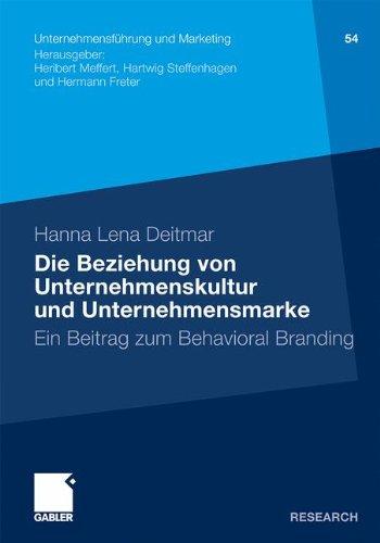 Die Beziehung von Unternehmenskultur und Unternehmensmarke: Ein Beitrag zum Behavioral Branding (Unternehmensführung und Marketing) (German Edition) Taschenbuch – 9. Dezember 2011 Hanna Lena Deitmar Gabler Verlag 3834933848 Betriebswirtschaft
