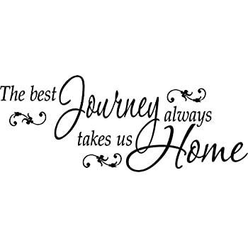the best journey takes us home family home wall quotes decals