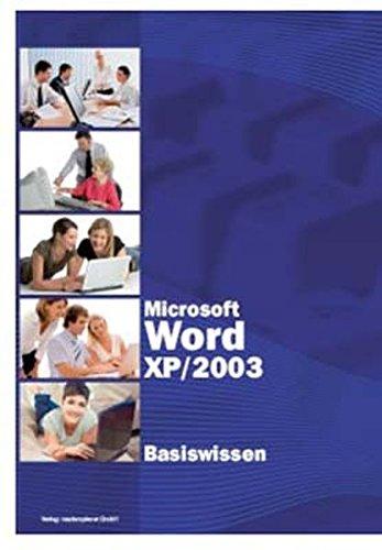Microsoft Word XP/2003 Basiswissen Taschenbuch – 1. August 2005 Christian Bildner BILDNER Verlag GmbH 3832800115 Volkshochschule