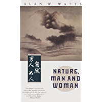 Nature, Man and Woman (English Edition)