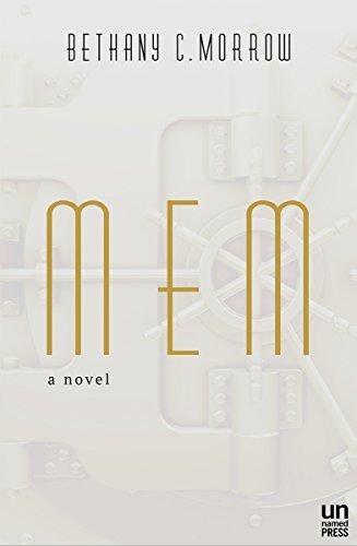 MEM by [Morrow, Bethany C.]