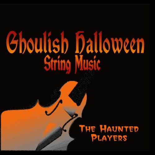 Ghoulish Halloween String Music]()