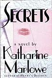 Secrets, Katharine Marlowe, 1556112734