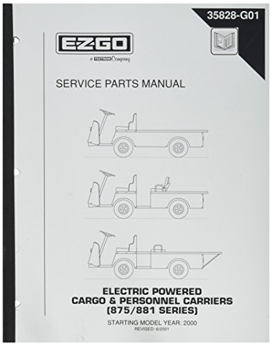EZGO 35828G01 2000-2002 Service Parts Manual for Electric Cargo and Personnel Carrier 875 and 881 Series Vehicles