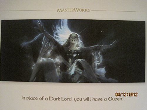 IN PLACE OF A DARK LORD YOU WILL HAVE A QUEEN... LOTR Master Works Lithograph Art Print