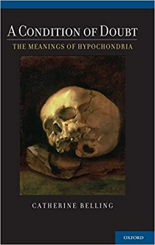 a condition of doubt the meanings of hypochondria