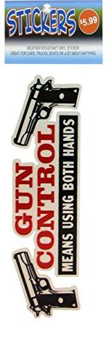 Gun Control Means Using Both Hands High Quality Vinyl Sticker