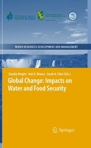 Global Change: Impacts on Water and food Security (Water Resources Development and Management)