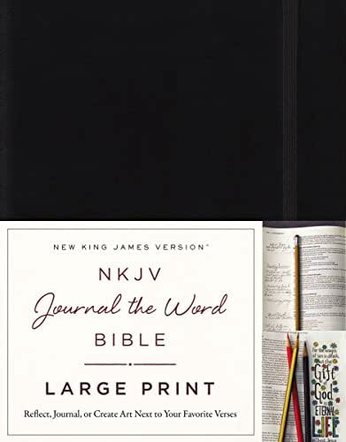 NKJV, Journal the Word Bible, Large Print, Hardcover, Black, Red Letter Edition: Reflect, Journal, or Create Art Next to Your Favorite Verses
