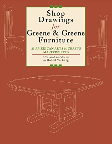 Shop Drawings for Greene & Greene Furnit