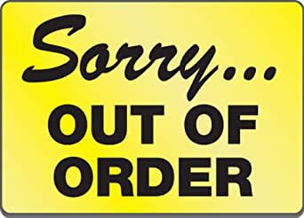 Persnickety image inside out of order sign printable