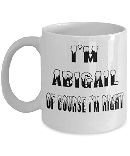 (Abigail Gifts 11oz Coffee Mug - Of Course I'm Right - For Mom and Dad Cup for Coffee or Tea Your Lover ak8498)
