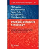 img - for [(Intelligent Distributed Computing V )] [Author: F.M.T. Brazier] [Oct-2011] book / textbook / text book