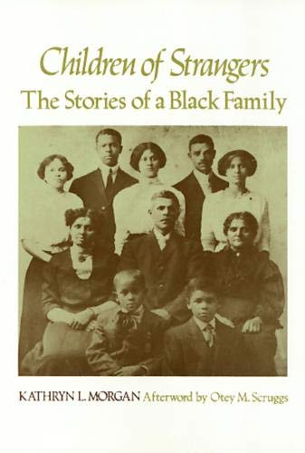 Children Of Strangers: The Stories of a Black Family