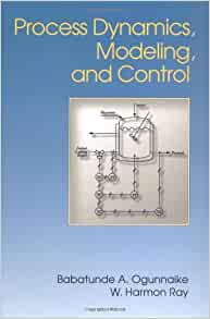 Amazon process dynamics modeling and control 9780195091199 amazon process dynamics modeling and control 9780195091199 babatunde a ogunnaike w harmon ray books fandeluxe Images