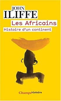Les Africains : Histoire d'un continent par Iliffe