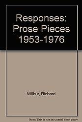 Responses: Prose Pieces 1953-1976
