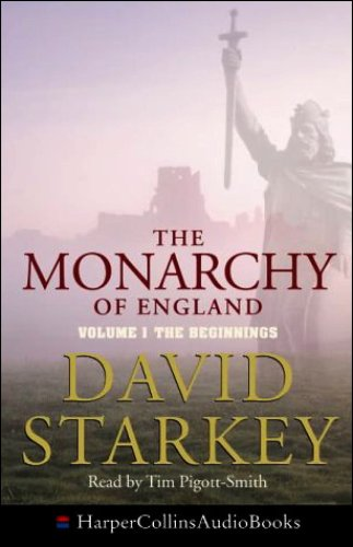 The Monarchy of England: The Beginnings