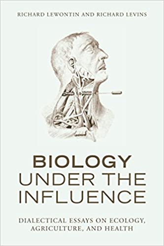 com biology under the influence dialectical essays on  biology under the influence dialectical essays on ecology agriculture and health first edition us first printing edition