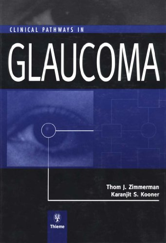 Clinical Pathways in Glaucoma (1st 2000) [Zimmerman & Kooner]