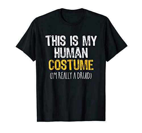 This Is My Human Costume Druid Halloween Funny T-shirt ()