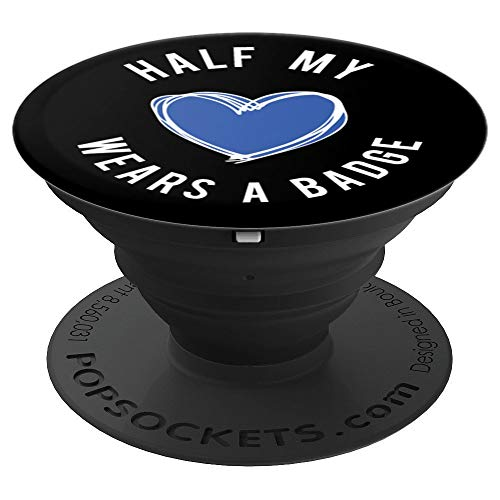 Brave New Look Half My Heart Wears A Badge - Police PopSockets Stand for Smartphones and Tablets - PopSockets Grip and Stand for Phones and Tablets