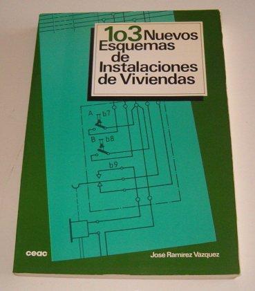 Descargar Libro 103 Nuevos Esquemas De Instalaciones De Viviendas J. Ramirez Vazquez