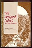 The Dragon's Pupils, Kenneth Starck, 0813812674