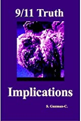9/11 Truth: Implications Kindle Edition