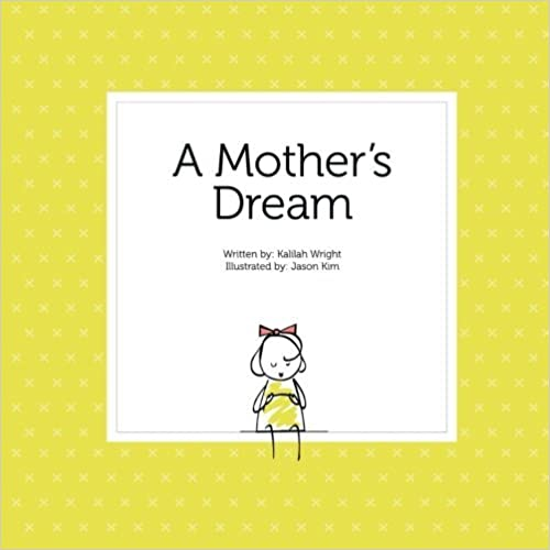 Book A Mother's Dream by Kalilah Wright (2016-01-21)