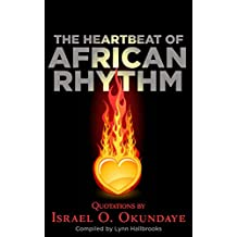 The Heartbeat of African Rhythm