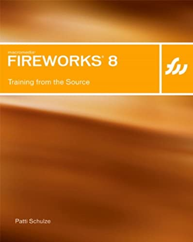 macromedia fireworks 8 training from the source patti schulze rh amazon com Learning Macromedia Fireworks 8 macromedia fireworks 8 manual