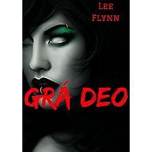 Grá deo (Irish Edition)