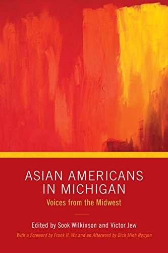 asian-americans-in-michigan-voices-from-the-midwest-great-lakes-books-series